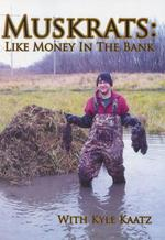 Muskrats: Like Money in the Bank DVD with Kyle Kaatz 0007915